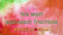 Equivalent Fractions Song - Rock 2 the Core - K-5 Math