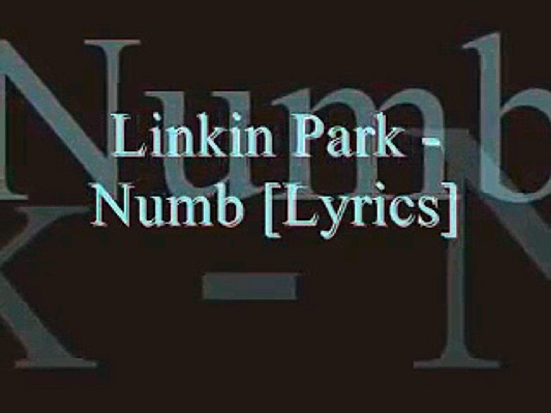 Linkin Park - Numb [Lyrics]