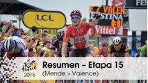 Resumen - Etapa 15 (Mende > Valence) - Tour de France 2015