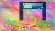 Human Drum Machine For Acoustic Electric Guitar Bass & All Musicians