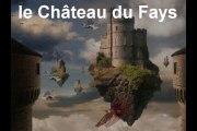 Le château du Fays; spectacle joué par les stagiaires de juillet (2ème semaine)