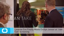 Laverne Cox Finally Meets Caitlyn Jenner at 'I Am Cait' Screening