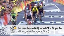 La minute maillot jaune LCL - Étape 16 (Bourg-de-Péage > Gap) - Tour de France 2015