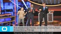 Rob Gronkowski Twerks on Celebrity Family Feud Draws Strong Ratings