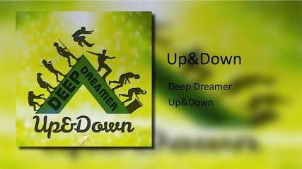 Deep Dreamer - Up & Down ( Tech-House 2015 )