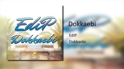 EdiP - Dokkaebi (Original Mix)