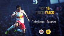 Teddybears - Sunshine (FIFA 15 Soundtrack)