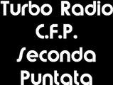 turbo radio cfp - seconda puntata