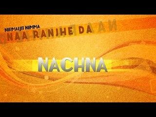 Nirmaljit Nimma - Nachna