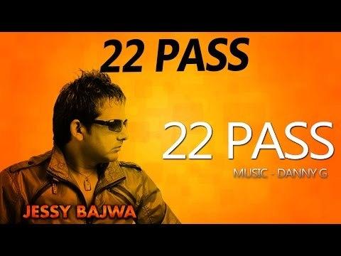Jessy Bajwa & Naseebo Lal - 22 Pass