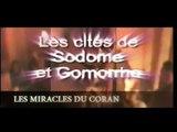 Les miracles du Coran : Les cités de Sodome et Gomorrhe