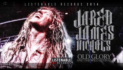 JARED JAMES NICHOLS - Old Glory And Wild Revival - FULL ALBUM