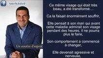 """Une histoire d'amour triste - """" Un sourire d'espoir 1"""" Amr Khaled"""
