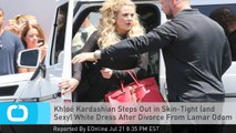 Khloé Kardashian Steps Out in Skin-Tight (and Sexy) White Dress After Divorce From Lamar Odom Is Finalized