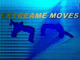 Extreme Moves first demonstration version clip