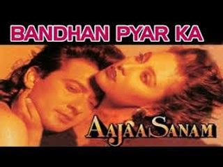 Bandhan Pyar Ka - Aaja Sanam \\ Hit Bollywood Song \\ Manu, Anuradha Paudwal