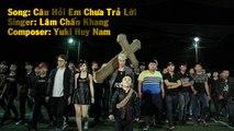 [Audio] Câu Hỏi Em Chưa Trả Lời - Lâm Chấn Khang