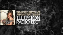 Benassi Bros VS Armano feat. Sandy - Illusion (Radio Edit)