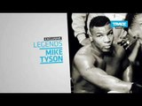 Trailer: Legends Mike Tyson