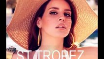 Lana Del Rey Best Unreleased (25 55) 2 2 and Pre-Lana songs