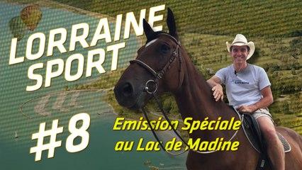 Lorraine Sport #8 - l'émission spéciale au Lac de Madine avec Michel Platini, Didier Deschamps, Camille Lacourt, Florent Manaudou, Christophe Maé etc. !