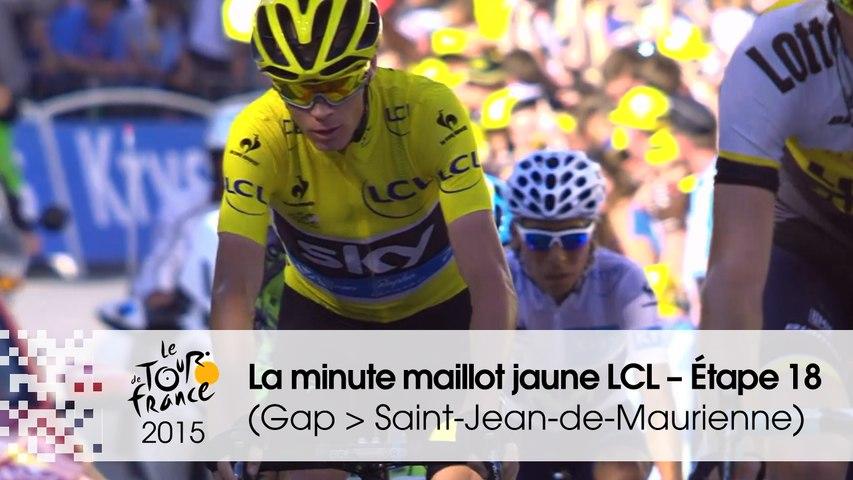La minute maillot jaune LCL - Étape 18 (Gap > Saint-Jean-de-Maurienne) - Tour de France 2015