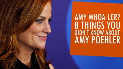 Amy Whoa-Ler? 8 Things You Didn't Know About Amy Poehler