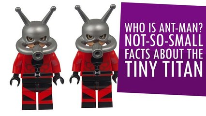 Who is Ant-Man? Not-so-small facts about the tiny titan