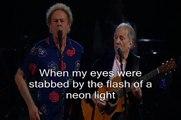 Sound of silence - Simon & Garfunkel - Live 2009 LYRICS pra Mel