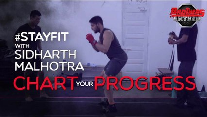 Stay Fit With Sidharth Malhotra - Chart Your Progress