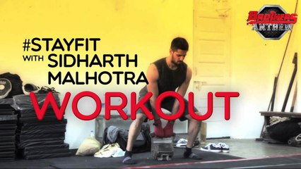Stay Fit With Sidharth Malhotra - Workout