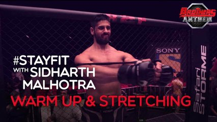 Stay Fit With Sidharth Malhotra - Warm Up & Stretching