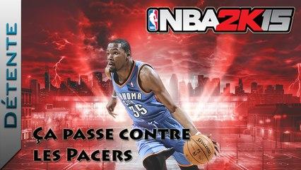 Détente | NBA 2K15 : Ça passe contre les Pacers