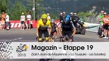 Magazin - 2012, La Toussuire - Etappe 19 (Saint-Jean-de-Maurienne > La Toussuire - Les Sybelles) - Tour de France 2015