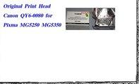 Original Print Head Canon QY6 0080 for Pixma MG5250