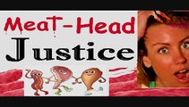Can Vegans get justice in a meat-head nation