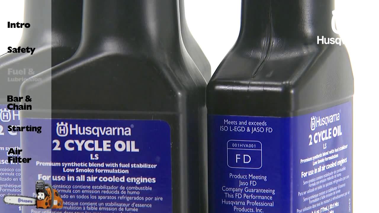 Husqvarna Chainsaws – Fuel & Lubrication