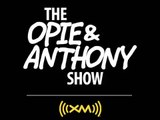 Opie & Anthony - Dog Blown Away & Fun With Burn Victims
