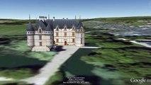 Les châteaux de la Loire - 3D google earth - Châteaux of the Loire Valley