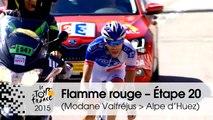 Flamme rouge / Last KM - Étape 20 (Modane Valfréjus > Alpe d'Huez) - Tour de France 2015