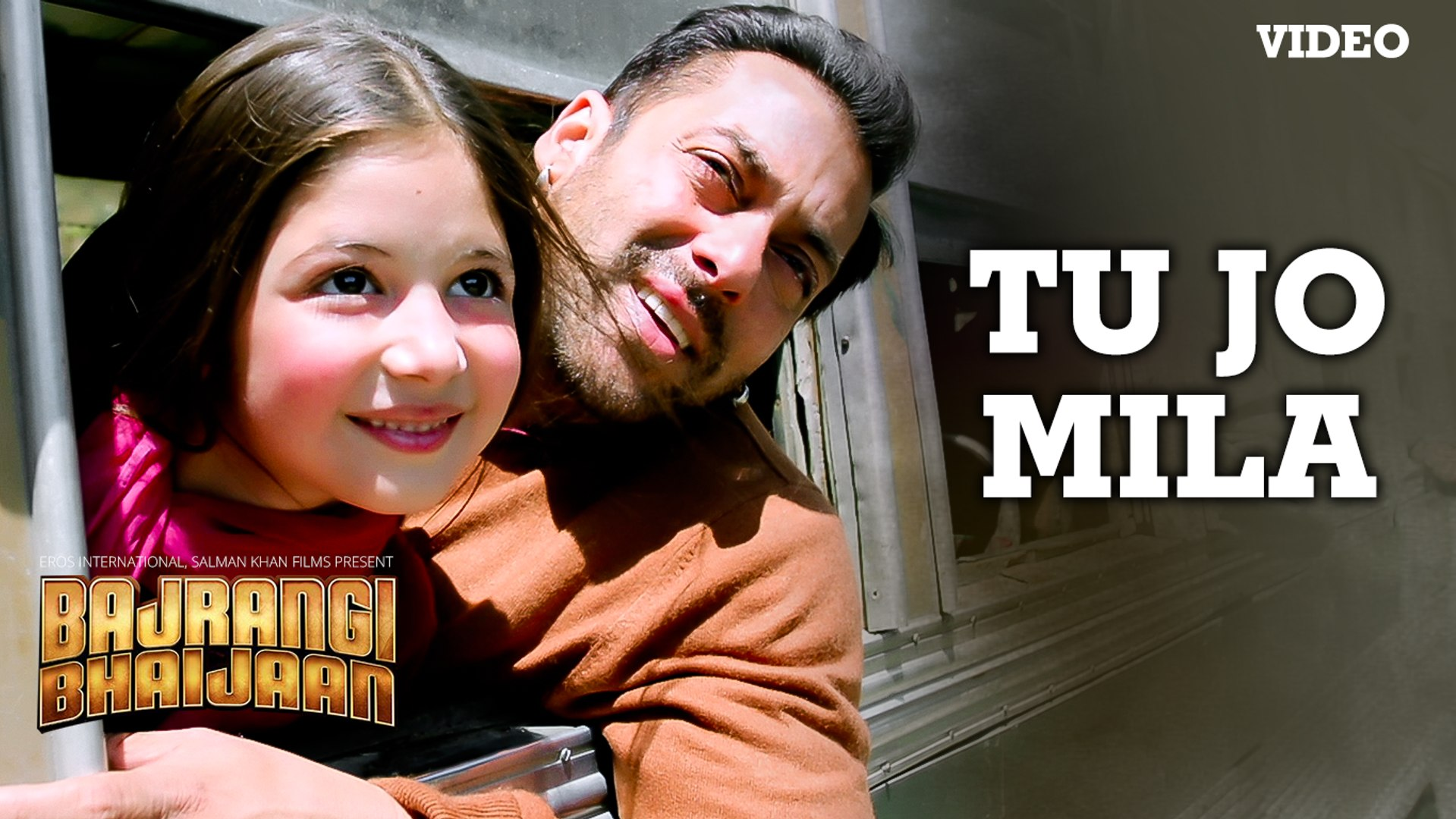 Tu Jo Mila Full Video Song Singer K K Starring Salman Khan Nawazuddin Harshaali Film Bajrangi Bhaijaan Full Hd Entertainment City Video Dailymotion