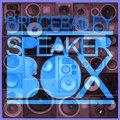 Bruce Bailey - Speaker Box  (Delano Smith Remix)