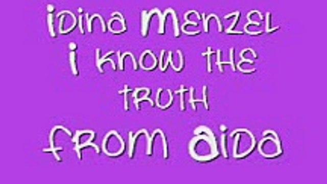 Idina Menzel-I know the truth-Aida