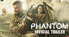 Phantom Hindi Movie Official Trailer Saif Ali Khan, Katrina Kaif