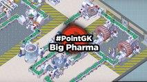 Big Pharma - Point GK
