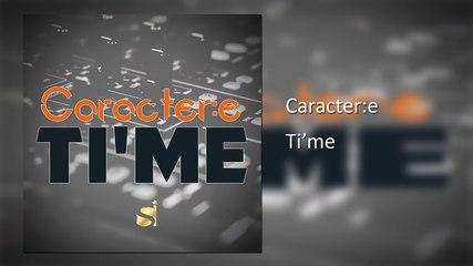 Caractere - Ti'me ( Original Mix )