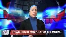 Vérités - 10 Stratégies de manipulation des médias de masses pour tromper et manipuler les esprits