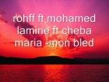 Rohff ft mohamed lamine ft cheba maria -