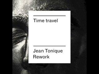 Superpoze - Time Travel (Jean Tonique Vision)