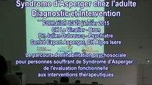 Le parcours de réhabilitation psychosociale pour personnes souffrant de syndrome d'Asperger : de l'évaluation fonctionnelle aux interventions thérapeutiques - Dr. Julien Dubreucq, Centre Expert Asperger - CH Alpes Isère